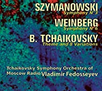 Szymanowski: Symphony 3 / Weinberg: Symphony 6 / B. Tchaikovsky: Theme & 8 Variations (2010-09-01)