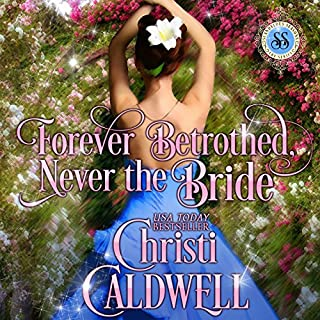 Forever Betrothed, Never the Bride cover art