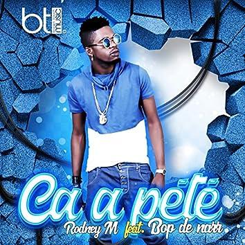 Ca a pété (feat. Bop De Narr)