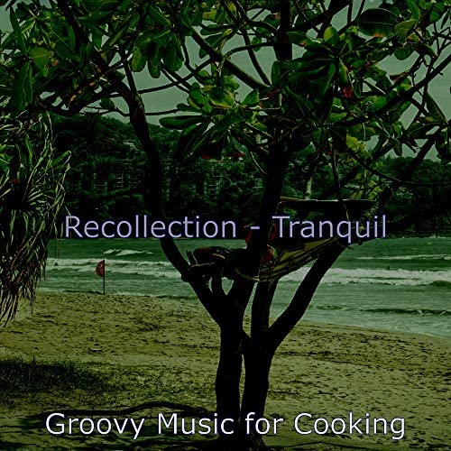 Groovy Music for Cooking