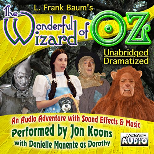 The Wonderful Wizard of OZ - Unabridged and Dramatized - Legacy Edition audiobook cover art