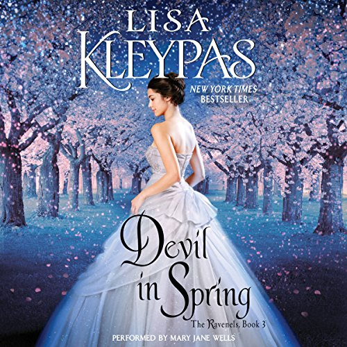 Devil in Spring     The Ravenels, Book 3              De :                                                                                                                                 Lisa Kleypas                               Lu par :                                                                                                                                 Mary Jane Wells                      Durée : 10 h et 5 min     2 notations     Global 5,0