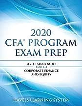 2020 CFA Program Exam Prep Level 1: 2020 CFA Level 1, Book 4: Corporate Finance and Equity (2020 CFA Level 1 Exam Prep)