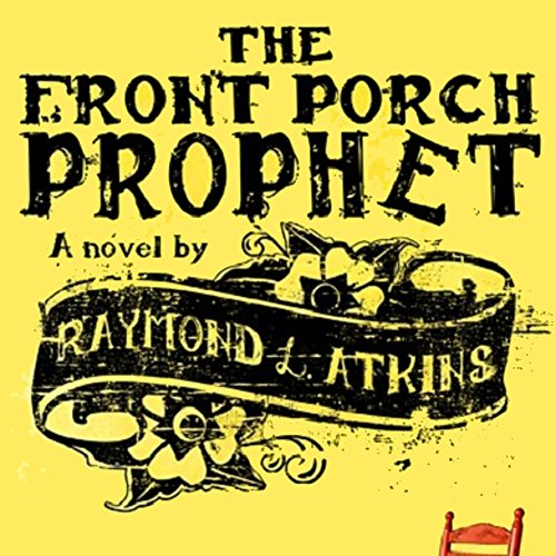 The Front Porch Prophet audiobook cover art