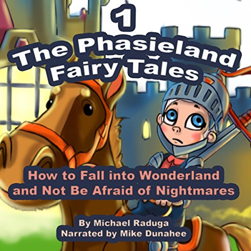 The Phasieland Fairy Tales (How to Fall Into Wonderland and Not Be Afraid of Nightmares 1) audiobook cover art