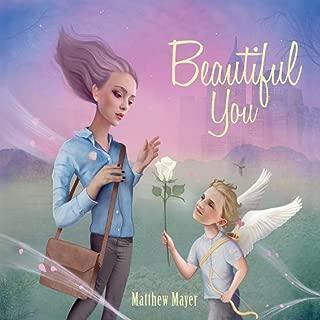 Best matthew mayer beautiful you Reviews