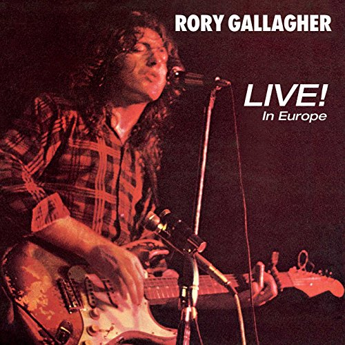 Gallagher,Rory: Live! in Europe (Remastered 2017) (Audio CD (Remastered 2017))
