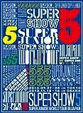 SUPER JUNIOR WORLD TOUR SUPER SHOW5 in JAPAN(初回生産限定)[AVBK-79182/4][DVD]
