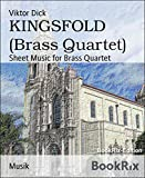 KINGSFOLD (Brass Quartet): Sheet Music for Brass Quartet (English Edition)