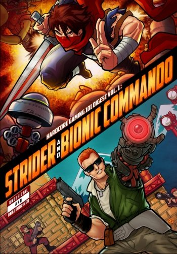 Hardcore Gaming 101 Digest Vol. 1: Strider and Bionic Commando Connecticut