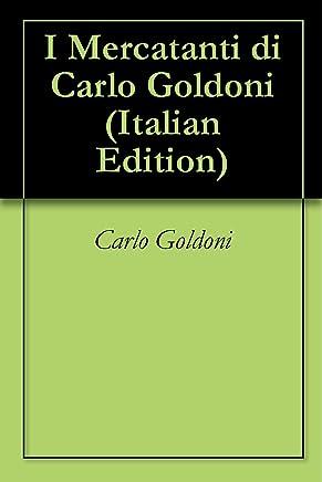 I Mercatanti di Carlo Goldoni