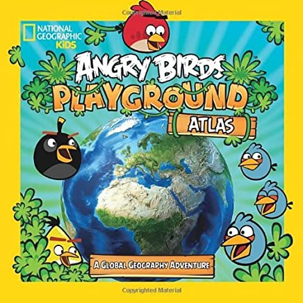 Angry Birds Playground: Atlas: A Global Geography Adventure (National Geographic Kids) by Elizabeth Carney (2013-10-08)