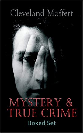 MYSTERY & TRUE CRIME Boxed Set: Through the Wall, Possessed, The Mysterious Card, The Northampton Bank Robbery, The Pollock Diamond Robbery, American Exchange Bank Robbery...
