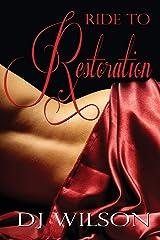 Ride to Restoration (Ride Series) Paperback