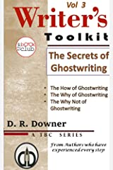 The Secrets Of Ghostwriting (The Writer's Toolkit, a series by The Book Club Vol 3) Kindle Edition