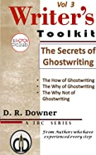 The Secrets Of Ghostwriting (The Writer's Toolkit, a series by The Book Club Vol 3)