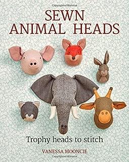Sewn Animal Heads: Trophy Heads to Stitch