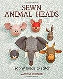 Sewn Animal Heads: 15 Trophy Heads to Stitch