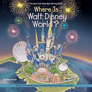Where Is Walt Disney World? audiobook cover art