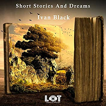 Short Stories and Dreams
