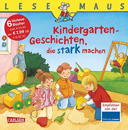 LESEMAUS Sonderbände: Kindergarten-Geschichten, die stark machen: Sechs Geschichten zum Anschauen und Vorlesen