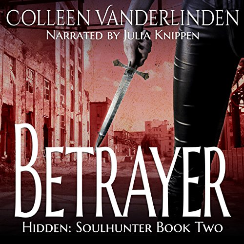 Betrayer     Hidden: Soulhunter Book 2              By:                                                                                                                                 Colleen Vanderlinden                               Narrated by:                                                                                                                                 Julia Knippen                      Length: 9 hrs and 36 mins     1 rating     Overall 4.0