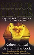 Keeper of Genesis : A Quest for the Hidden Legacy of Mankind