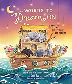 Words to Dream On: Bedtime Bible Stories and Prayers