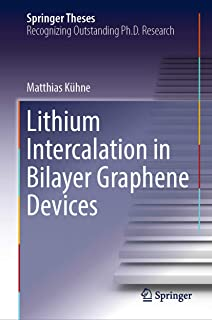 Lithium Intercalation in Bilayer Graphene Devices (Springer Theses)