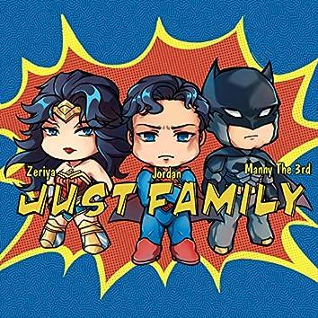 Just Family (feat. Jordan & Zeriya)