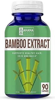 Ahana Nutrition Bamboo Extract - Supports Healthy Hair, Skin and Nails (900mg – 90 Capsules)