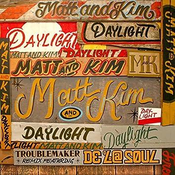 Daylight (Troublemaker Remix)