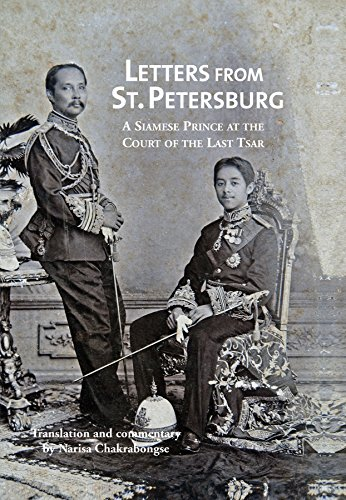 Letters from St Petersburg: A Siamese Prince at the Court of the Last Tsar