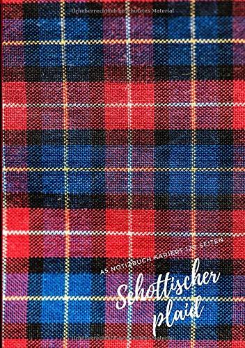 Schottischer plaid: A5 Notizbuch Kariert, 120 Seiten, 14,8 x 21,0 cm (Größe A5), Muster: Schottischer plaid, Softcover Matte