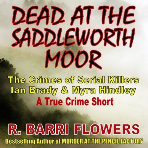 Dead at the Saddleworth Moor audiobook cover art