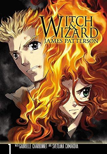 Witch & Wizard: The Manga, Vol. 1 by James Patterson, Svetlana Chmakova, Gabrielle Charbonnet [2011]