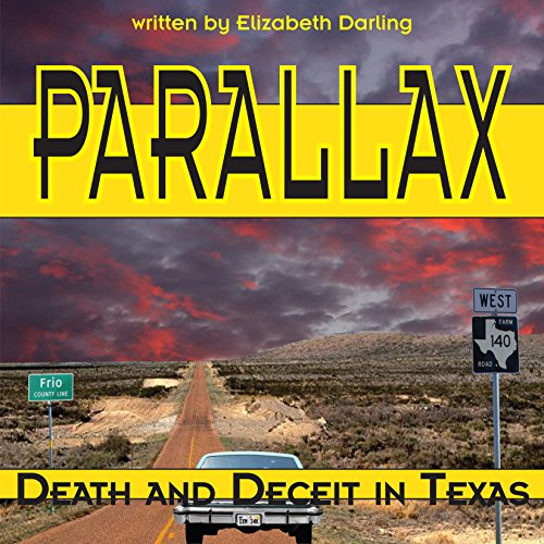 Parallax: Death and Deceit in Texas cover art