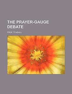 The Prayer-Gauge Debate