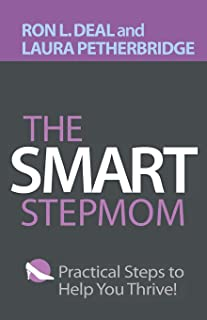 Smart Stepmom: Practical Steps to Help You Thrive