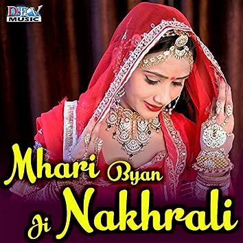 Mhari Byan Ji Nakhrali