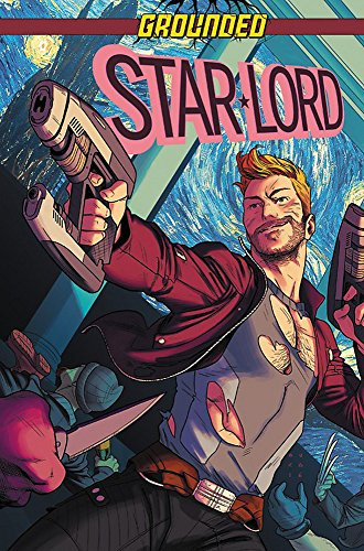 Star-Lord: Grounded (Legendary Star-Lord)