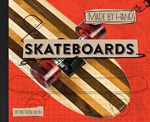 Skateboards (Made by Hand Book 1) (English Edition)