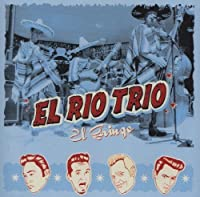 Gringo by El Rio Trio (2004-04-13)