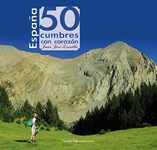 España. 50 Cumbres Con Corazón: 10 (Iris)