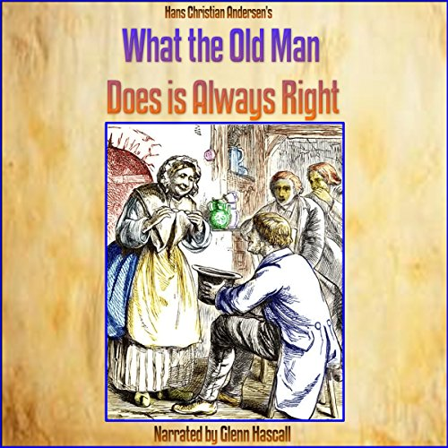 What the Old Man Does Is Always Right cover art