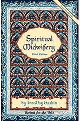 Spiritual Midwifery Broché