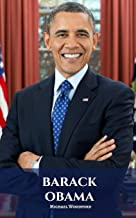 BARACK OBAMA: A Barack Obama Biography