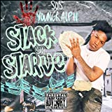 Stack Or Starve [Explicit]