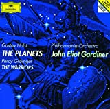 Holst: The Planets / Percy Grainger: The Warriors