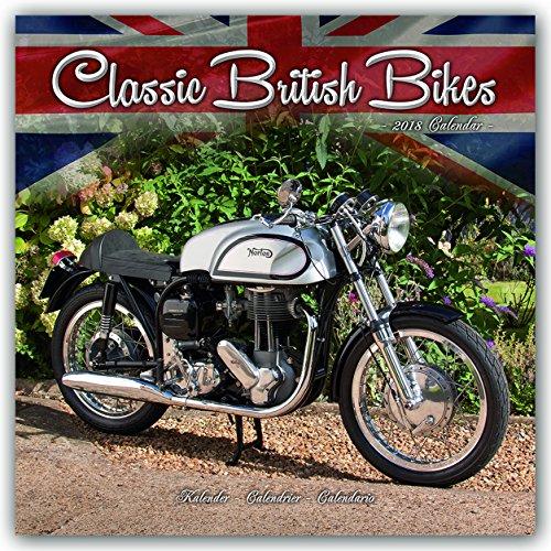 Classic British Motorbikes - Klassische britische Motorräder 2018: Original Avonside-Kalender [Mehrsprachig] [Kalender] (Wall-Kalender)